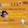 ÓRBITA LITERÁRIA 210:   MEU LER  UMA VIDA ENTRE LIVROS com a bibliotecária Maria Nair Sodré Monteiro da Cruz