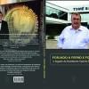 """Lançamento do lvro """"Forjado a ferro e fogo, o legado de Humberto Valério Tomé"""", ocorrerá dia 28, em Caxias do Sul"""