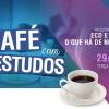 Café com Estudos traz palestra sobre escrituração contábil