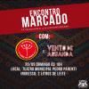 Novo espetáculo no mês de maio – ENCONTRO MARCADO