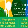 Tá na Mesa com a ADCE beneficiará 21 entidades em 2018