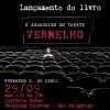 """Fernando De Carli realiza segundo lançamento do livro """"O Assassino do Tapete Vermelho"""" neste sábado (29/09)"""