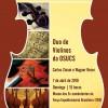 Concertos ao Entardecer tem nova apresentação neste domingo, com Duo de Violinos da OSUCS