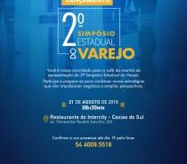 2º Simpósio Estadual do Varejo será lançado no dia 21