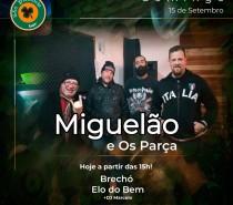 MIGUELÃO E OS PARÇA toca domingo e quarta no São Patrício