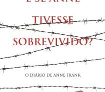 Livro de estudante do CETEC propõe continuidade à história de Anne Frank