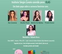 """Instituto Sérgio Lovato promove bate-papo """"Elas"""" no Ordovás"""