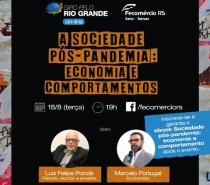 Fecomércio-RS discute mudanças econômicas e sociais na sociedade pós-pandemia no Giro pelo Rio Grande on-line