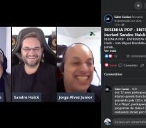 Assista uma super entrevista com Sandro Haick, no Resenha Pop