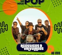 """Acústicos & Válvulados no Resenha Pop relançam """"Se Você For Assim"""" tem feat de Jacques Maciel (Rosa Tattooada)"""