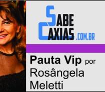 Pauta Vip por Rosângela Meletti – 22 de outubro de 2021